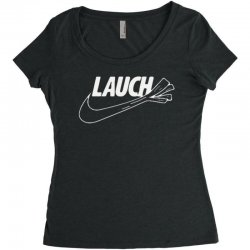 lauch. Women's Triblend Scoop T-shirt | Artistshot