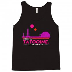 made in tatooine. all original parts. Tank Top | Artistshot