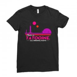 made in tatooine. all original parts. Ladies Fitted T-Shirt | Artistshot