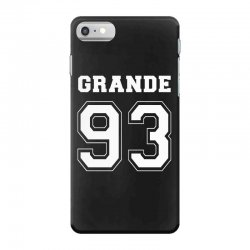 grande 93 iPhone 7 Case | Artistshot