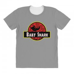 baby shark jurassic park parody All Over Women's T-shirt | Artistshot
