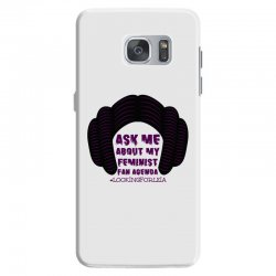 ask me about my feminist fan agenda looking for leia Samsung Galaxy S7 Case | Artistshot