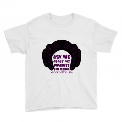 ask me about my feminist fan agenda looking for leia Youth Tee | Artistshot