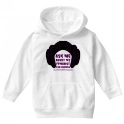 ask me about my feminist fan agenda looking for leia Youth Hoodie | Artistshot