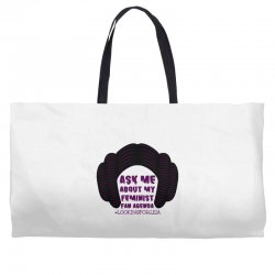 ask me about my feminist fan agenda looking for leia Weekender Totes | Artistshot