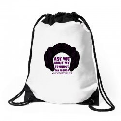 ask me about my feminist fan agenda looking for leia Drawstring Bags | Artistshot