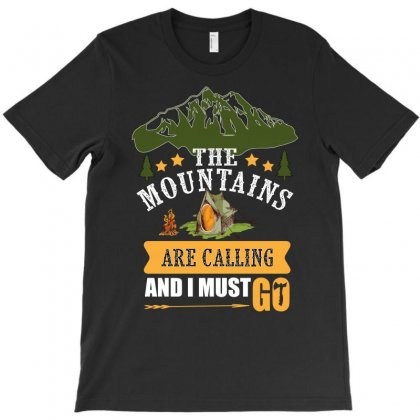 The Mountains Are Calling T-shirt Designed By Omer Acar