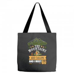 the mountains are calling Tote Bags | Artistshot