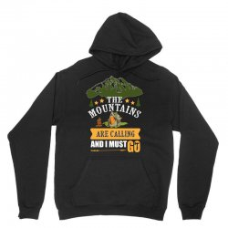 the mountains are calling Unisex Hoodie | Artistshot