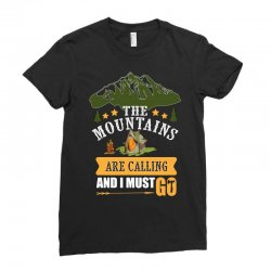 the mountains are calling Ladies Fitted T-Shirt | Artistshot