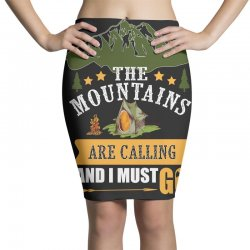 the mountains are calling Pencil Skirts | Artistshot