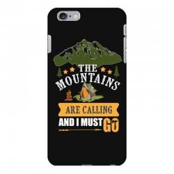 the mountains are calling iPhone 6 Plus/6s Plus Case | Artistshot