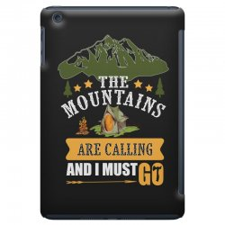 the mountains are calling iPad Mini Case | Artistshot