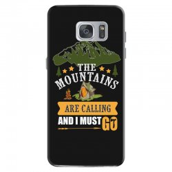 the mountains are calling Samsung Galaxy S7 Case | Artistshot