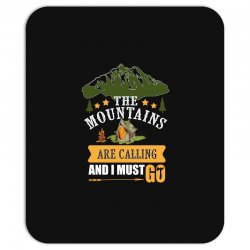 the mountains are calling Mousepad | Artistshot