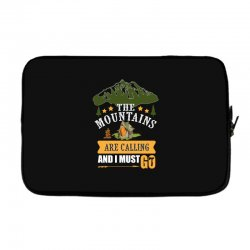 the mountains are calling Laptop sleeve | Artistshot
