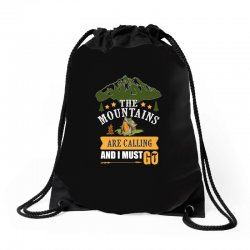the mountains are calling Drawstring Bags | Artistshot