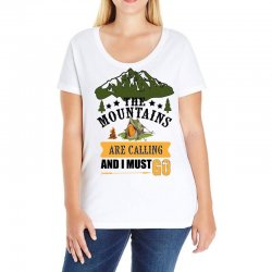 the mountains are calling Ladies Curvy T-Shirt | Artistshot