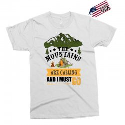the mountains are calling Exclusive T-shirt | Artistshot