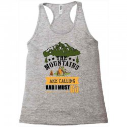 the mountains are calling Racerback Tank | Artistshot