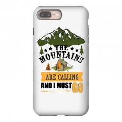 the mountains are calling iPhone 8 Plus Case | Artistshot