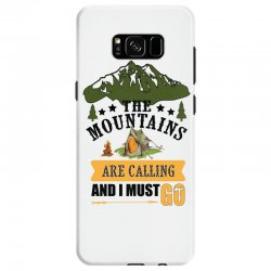 the mountains are calling Samsung Galaxy S8 Case | Artistshot