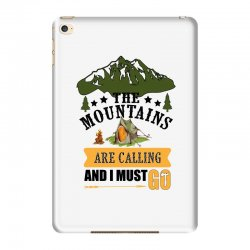 the mountains are calling iPad Mini 4 Case | Artistshot