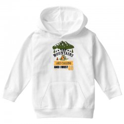 the mountains are calling Youth Hoodie | Artistshot
