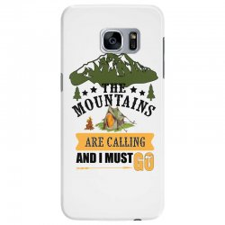 the mountains are calling Samsung Galaxy S7 Edge Case | Artistshot