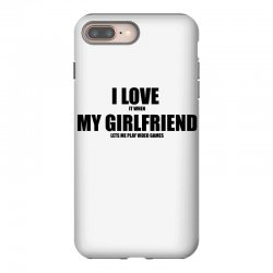 i love it when my girlfriend lets me play video games iPhone 8 Plus Case | Artistshot
