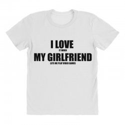 i love it when my girlfriend lets me play video games All Over Women's T-shirt | Artistshot