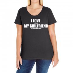 i love it when my girlfriend lets me play video games Ladies Curvy T-Shirt | Artistshot