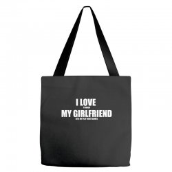 i love it when my girlfriend lets me play video games Tote Bags | Artistshot
