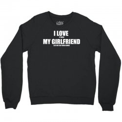 i love it when my girlfriend lets me play video games Crewneck Sweatshirt | Artistshot