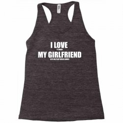 i love it when my girlfriend lets me play video games Racerback Tank | Artistshot