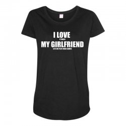i love it when my girlfriend lets me play video games Maternity Scoop Neck T-shirt | Artistshot