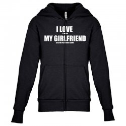 i love it when my girlfriend lets me play video games Youth Zipper Hoodie | Artistshot