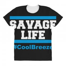 savage life cool breeze All Over Women's T-shirt | Artistshot