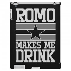 romo makes me drink iPad 3 and 4 Case | Artistshot