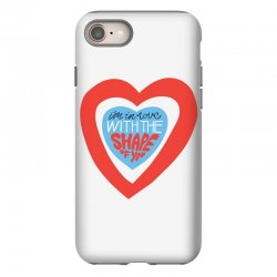 i'm in love with the shape of you iPhone 8 Case | Artistshot