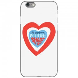 i'm in love with the shape of you iPhone 6/6s Case | Artistshot