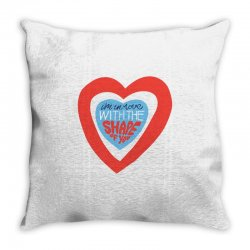 i'm in love with the shape of you Throw Pillow | Artistshot