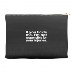 if you tickle i'm not responsible Accessory Pouches | Artistshot