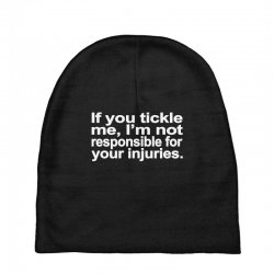 if you tickle i'm not responsible Baby Beanies | Artistshot
