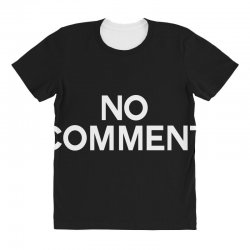 no comment All Over Women's T-shirt | Artistshot