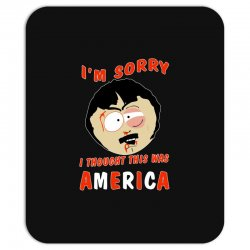 i thought this was america Mousepad | Artistshot