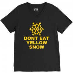don't eat yellow snow V-Neck Tee | Artistshot