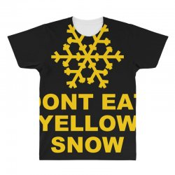 don't eat yellow snow All Over Men's T-shirt | Artistshot