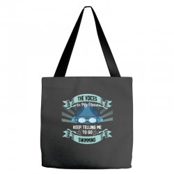 the voices in my head keep telling me to go swimming Tote Bags | Artistshot