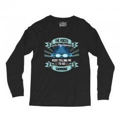 the voices in my head keep telling me to go swimming Long Sleeve Shirts | Artistshot